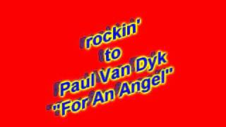 For An Angel - Paul Van Dyk  (JFMC & Dj Ste Mc Gee Stylee)