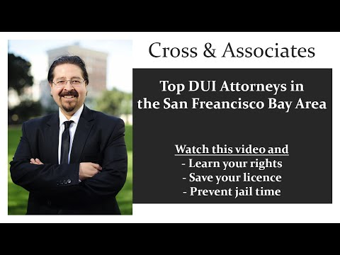 Top DUI Attorneys in the San Francisco Bay Area