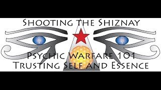 Family of RA: Psychic Warfare 101 Trusting Self and ESSENCE