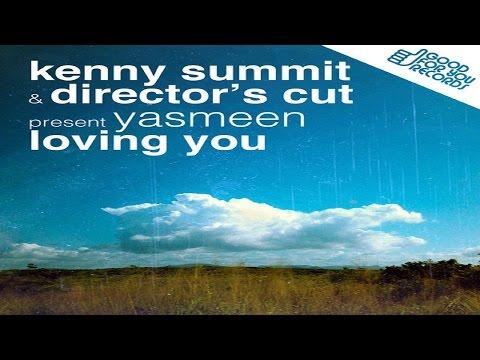 Director's Cut & Kenny Summit - Loving You mp3 baixar