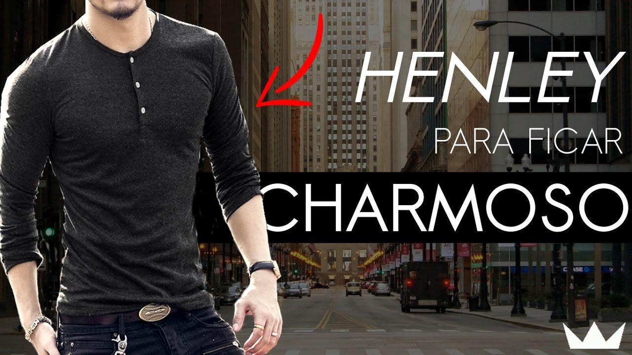 O poder da camiseta Henley com as mulheres    Moda Masculina - YouTube 84433583e17d9