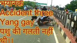 Road very bad  Accident in cow bullet bike