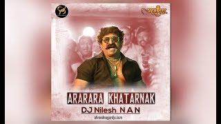 Ararara Mulshi Pattern - Dj Subhash│ Dj Nilesh N a N (Remix)│AhmednagarDJs
