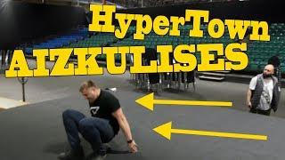HyperTown RĪGA 2018 AIZKULISES