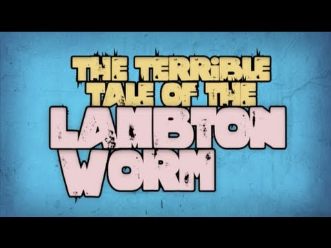 The terrible tale of the Lambton Worm