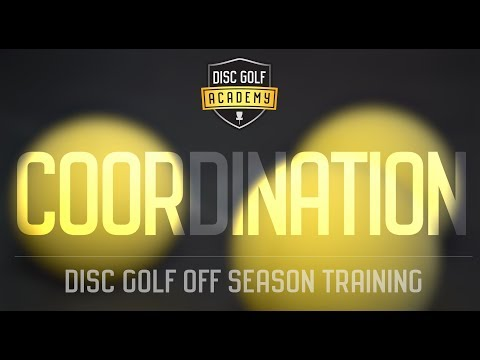 Disc Golf Academy – Off Season Training (COORDINATION)