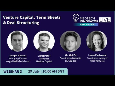 2020 MTI APAC Webinar 3: Venture Capital, Term Sheets & Deal Structuring