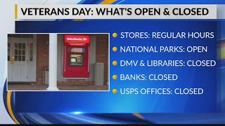 Veterans Day: What's open & closed on the holiday
