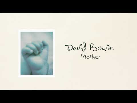 David Bowie - Mother (Official Audio)