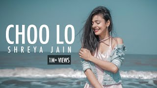 Choo Lo | The Local Train | Female Cover | Shreya Jain | RJ Productions | Vivart