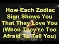 Here's How Each Zodiac Sign Shows You That They Love You (When They're Too Afraid To Tell You)