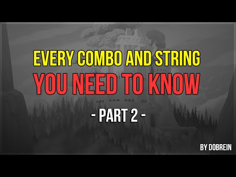 Brawlhalla - Every Combo And String You Need To Know - Part 2