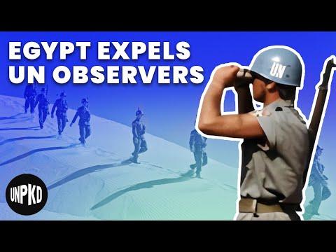Egypt Expels UN Observers | Six Day War Project #2
