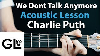 Charlie Puth - We Don't Talk Anymore Acoustic Guitar Lesson
