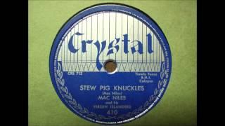 """Crystal Calypso 78 RPM 410 """"Stew Pig Knuckles""""  Mac Niles and his virgin islanders"""