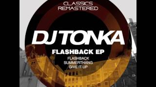 DJ Tonka - Flashback - Original Remastered