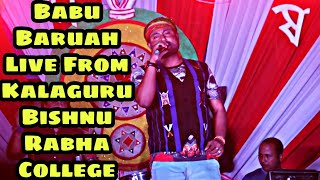 Babu da live from Kalaguru Bishnu Rabha college