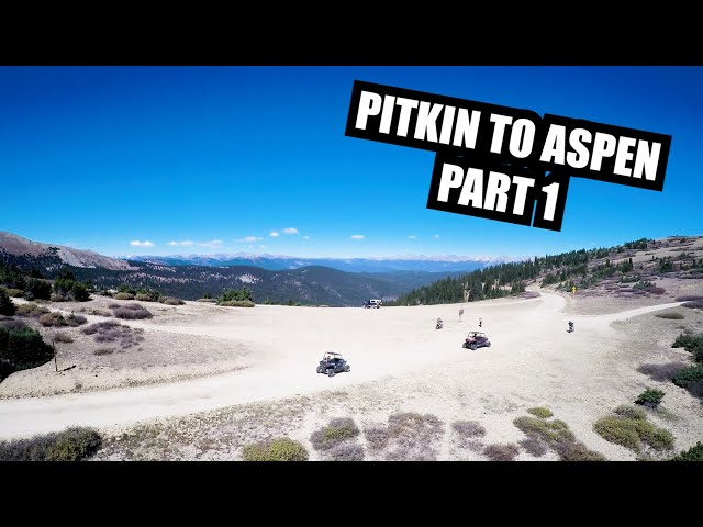 Pitkin to Aspen Extended Cut - Part 1