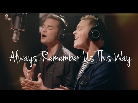 Always Remember Us This Way (From 'A Star is Born') - Male Duet