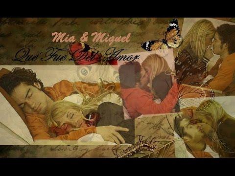 Mia y Miguel - Qué Fue Del Amor