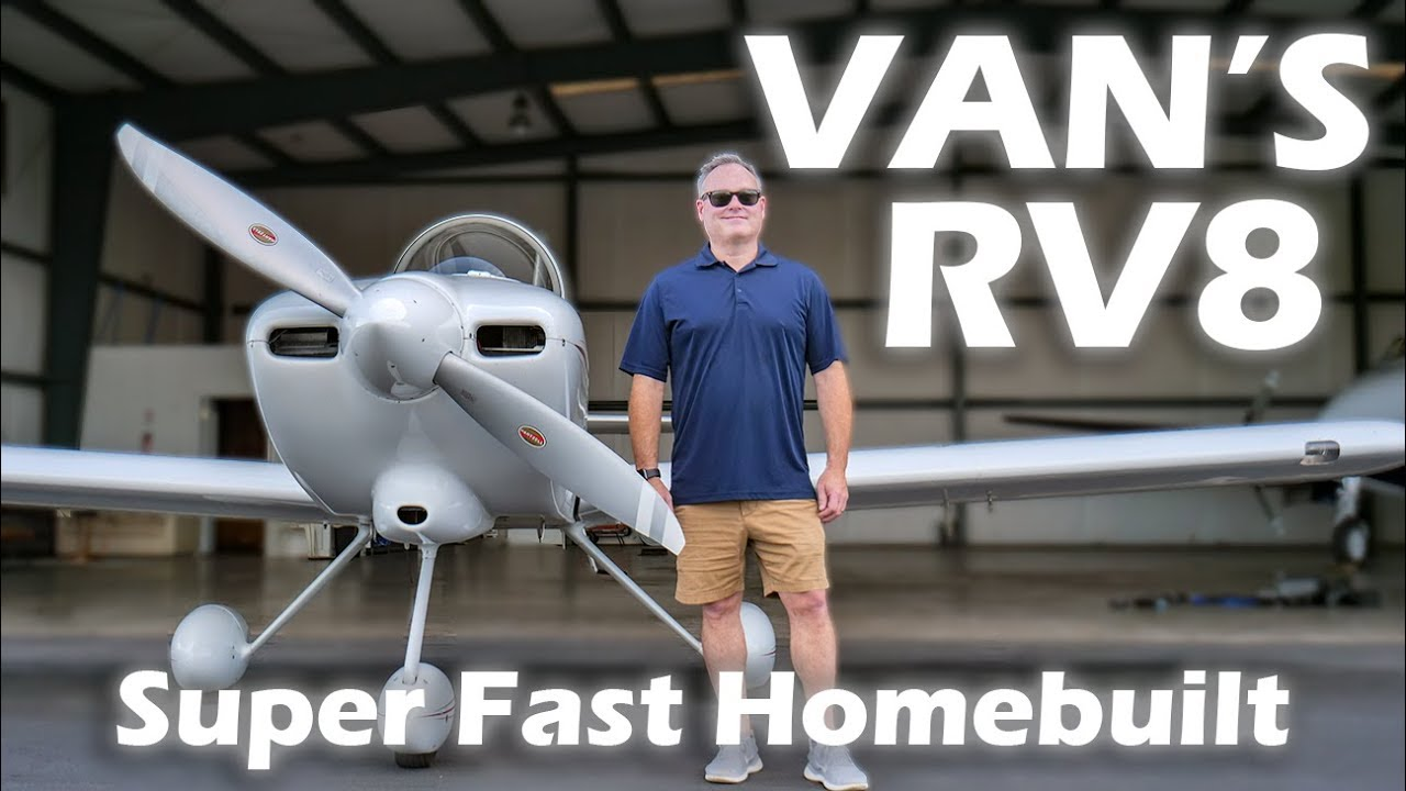 Van's RV8 - Super Fast Homebuilt Aircraft