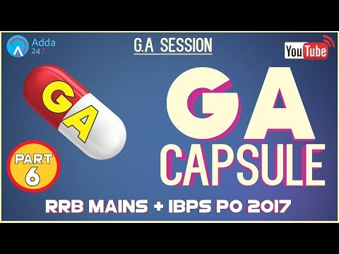 GA Capsule Discussion (Part-6) For RRB MAINS & IBPS PO