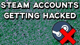 STEAM ACCOUNTS GETTING HACKED WITH SCAM WEBSITE