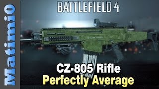 CZ-805: Perfectly Average - Squad Up! Battlefield 4