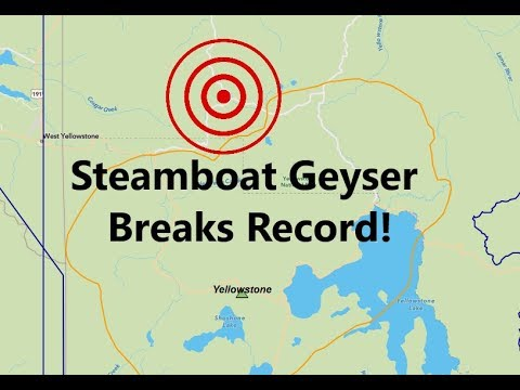 Yellowstone Steamboat Geyser at Norris Just Broke the All-Time Record - How much more will it erupt?