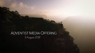 ADVENTIST MEDIA OFFERING 2018
