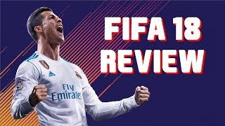 FIFA 18 Review - Still The Top Dog