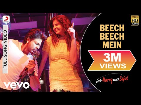 Beech Beech Mein - Full Song Video | Shah Rukh Khan | Anushka | Pritam