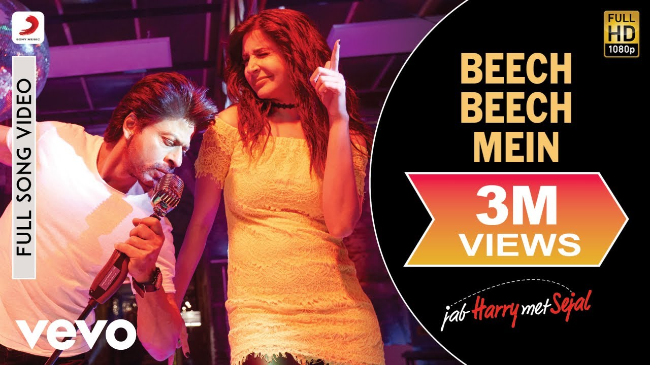 Download Beech Beech Mein Full Video - Jab Harry Met Sejal|Shah Rukh Khan,Anushka|Arijit Singh