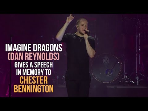 Dan Reynolds (Imagine Dragons) gives an emotional speech in memory of Chester Bennington (21th July)
