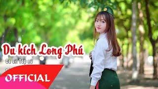 Du Kích Long Phú - Tốp Nữ | Nhạc Cách Mạng Bất Hủ 2017 | MV Audio