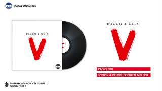 Rocco & CC.K - V (Radio Edit)