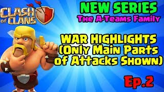 War Highlights - TH9 Hogs & Lavaloon Attacks - Clash of Clans - Ep.2