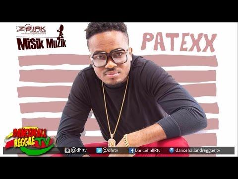 Patexx - Nah Mek Dem Hold Me Down (Misik Muzik) ♫Dancehall ♫Reggae 2017