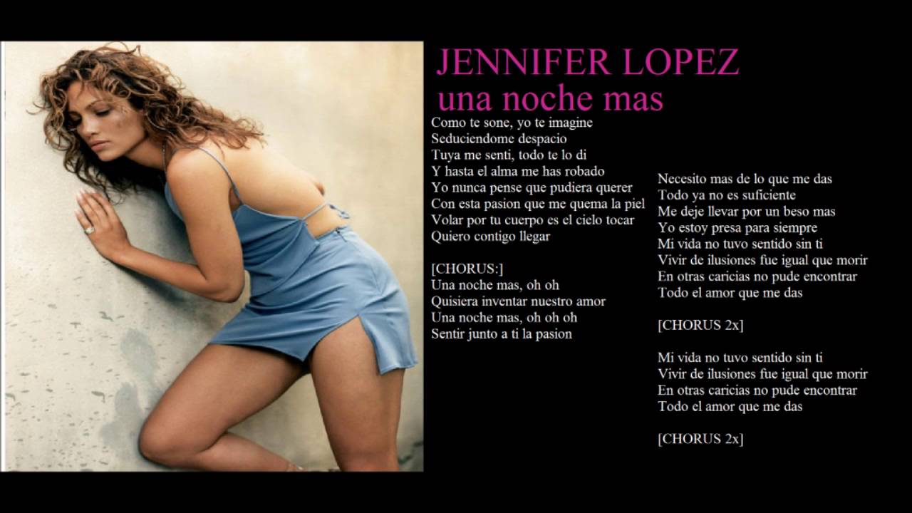 Jennifer Lopez Una Noche Mas Lyrics Youtube