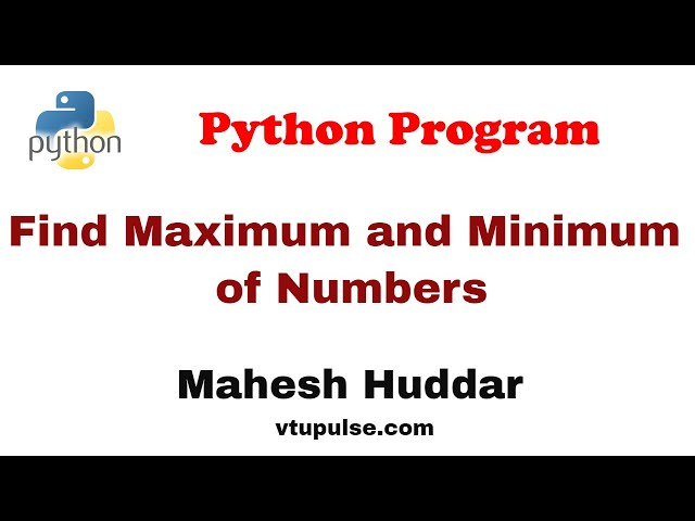 Python program to read numbers repeatedly find the maximum and minimum of numbers - by Mahesh Huddar