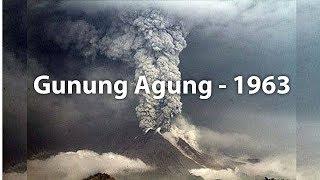 Dokumentasi Gunung Agung Meletus - 1963