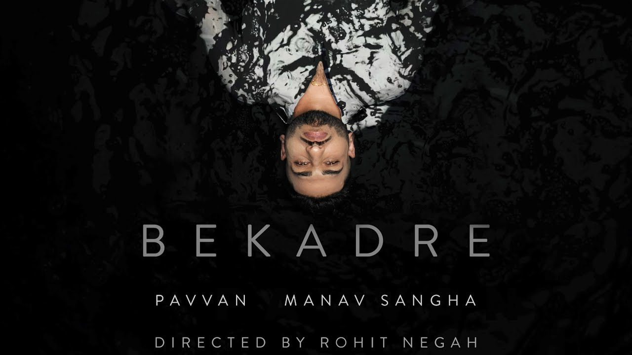 Download BEKADRE - Pavvan | Manav Sangha | Rohit Negah