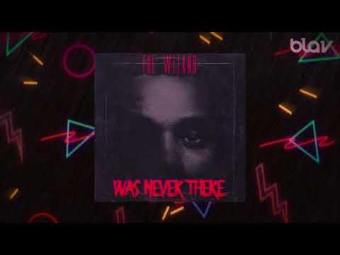 80s Remix: The Weeknd  Was Never There BLAV Rework @blavmusic