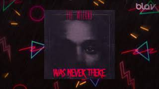 80S Remix The Weeknd Was Never There BLAV Rework blavmusic.mp3