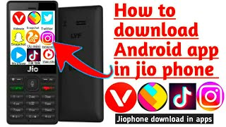 Jiophone download android Apps and games || How To Download Android Apps&games Jiophone ||