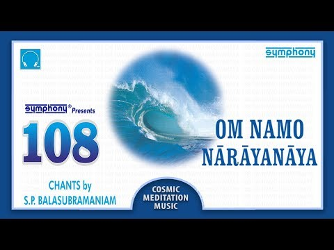 108 Om Namo Narayanaya | SPB | 1 hour Peacefull Meditation Chants