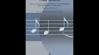 Truly Brave (SATB) - Arranged by Mac Huff