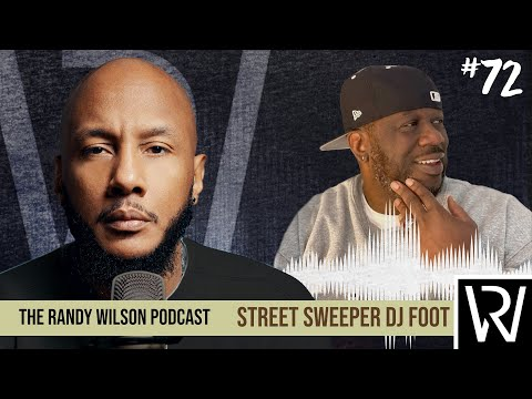 Episode 72:  Street Sweeper Dj Foot