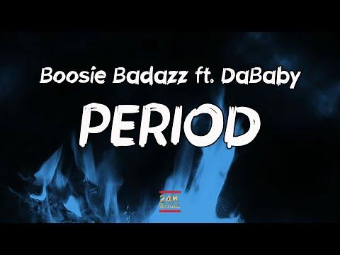 Boosie Badazz ft. DaBaby – Period (Lyrics)