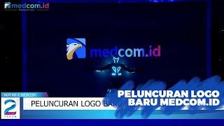 Download Peluncuran Logo Baru Medcom.id